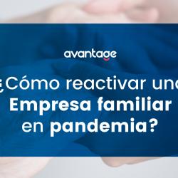 Cómo-reactivar-empresa-familiar-en-Pandemia